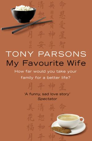 My Favourite Wife Paperback  by Tony Parsons