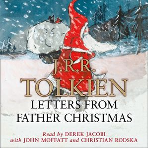 Letters from Father Christmas Download Audio Unabridged edition by J. R. R. Tolkien