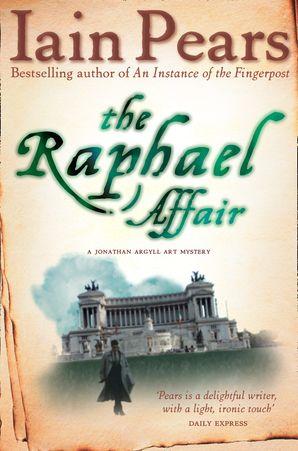 The Raphael Affair Paperback  by Iain Pears