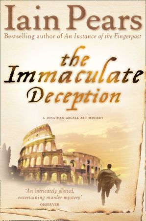 The Immaculate Deception Paperback  by Iain Pears