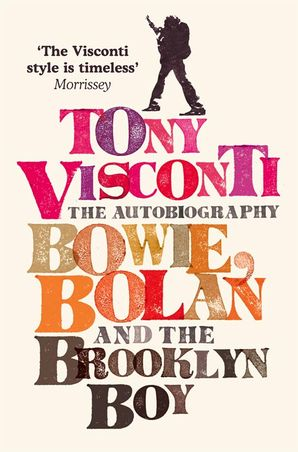 Tony Visconti: The Autobiography Paperback  by Tony Visconti