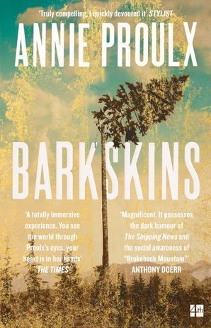 Barkskins Paperback  by Annie Proulx