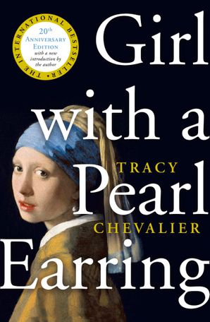 Girl With a Pearl Earring Paperback  by Tracy Chevalier