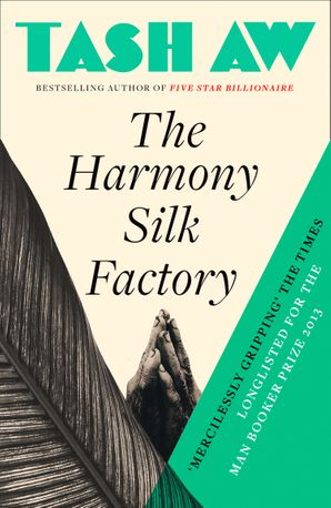 The Harmony Silk Factory Paperback  by