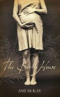 The Birth House