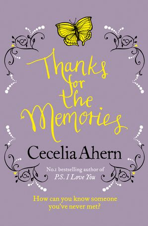Thanks for the Memories Paperback  by Cecelia Ahern