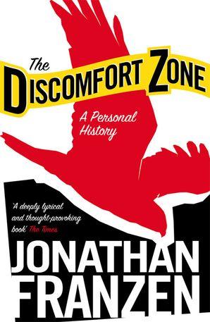 The Discomfort Zone Paperback  by Jonathan Franzen