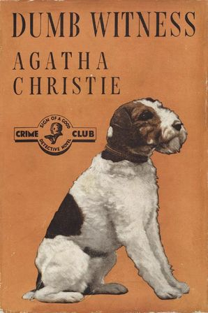 Dumb Witness Hardcover Facsimile edition by Agatha Christie