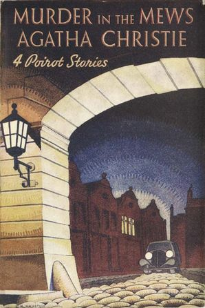 Murder in the Mews Hardcover Facsimile edition by Agatha Christie