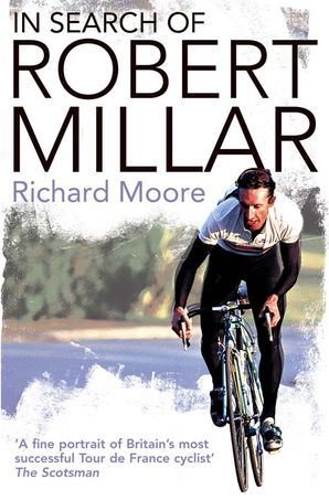 In Search of Robert Millar Paperback  by