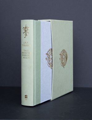 Tales from the Perilous Realm Hardcover Deluxe Signed edition by J. R. R. Tolkien
