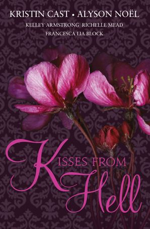 KISSES FROM HELL Paperback  by Kristin Cast