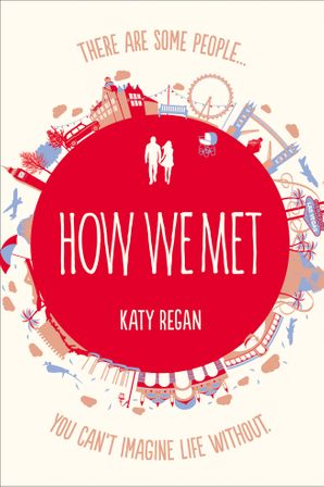 How We Met Paperback  by Katy Regan