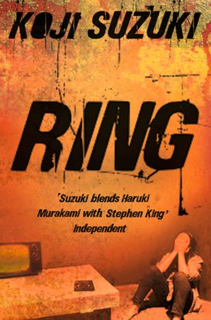 Ring Paperback  by Koji Suzuki