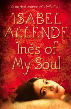 Inés of My Soul Paperback  by Isabel Allende