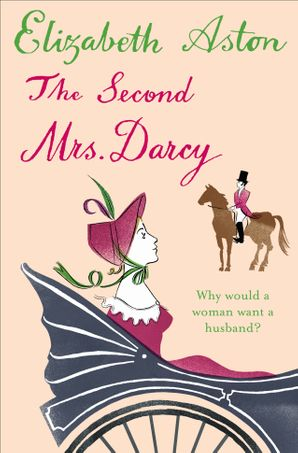 The Second Mrs Darcy
