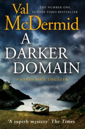 A Darker Domain (Detective Karen Pirie, Book 2) Paperback  by Val McDermid