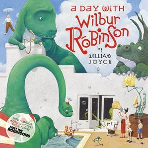 A Day With Wilbur Robinson Paperback  by