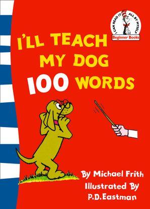 I'll Teach My Dog 100 Words (Beginner Series)