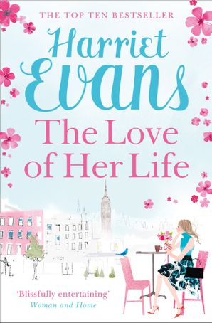 The Love of Her Life Paperback  by Harriet Evans