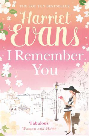 I Remember You Paperback  by Harriet Evans