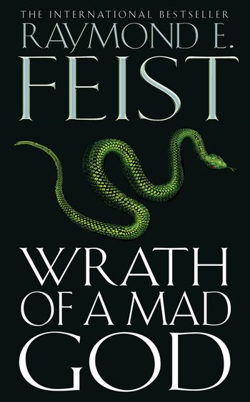 Wrath of a Mad God - Raymond Feist