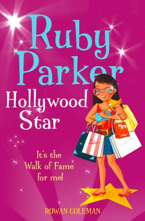 Ruby Parker: Hollywood Star Paperback  by Rowan Coleman