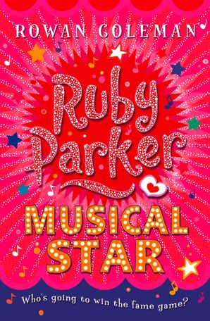 Ruby Parker: Musical Star Paperback  by Rowan Coleman