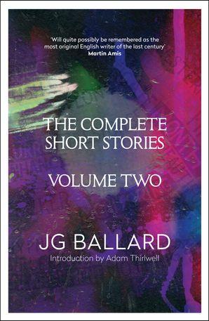 The Complete Short Stories Paperback  by J. G. Ballard