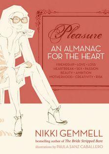 Pleasure: An Almanac for the Heart