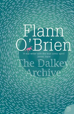 The Dalkey Archive Paperback  by Flann O'Brien