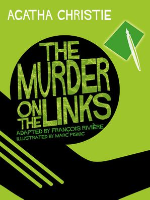 The Murder on the Links Hardcover Comic Strip edition by Agatha Christie