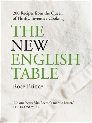 The New English Table Paperback  by Rose Prince