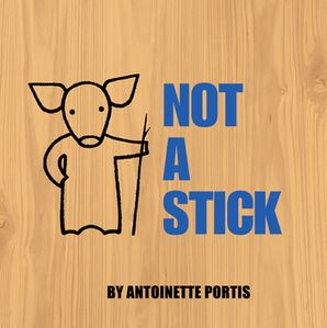 Not A Stick Paperback  by
