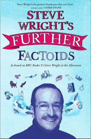 Steve Wright's Further Factoids Paperback  by Steve Wright