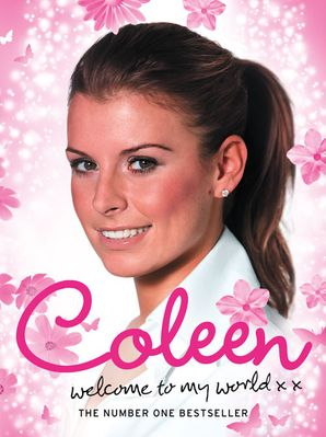 Welcome to My World Paperback  by Coleen Rooney