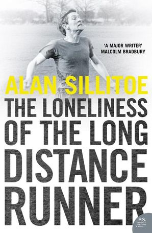 The Loneliness of the Long Distance Runner Paperback  by Alan Sillitoe