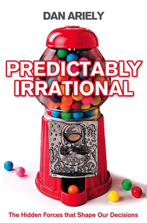 Predictably Irrational Paperback  by
