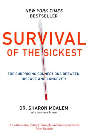 Survival of the Sickest Paperback  by Dr. Sharon Moalem