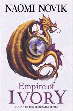 Empire of Ivory Paperback  by Naomi Novik