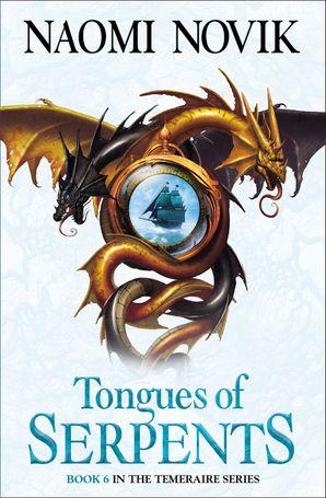 Tongues of Serpents Paperback  by Naomi Novik