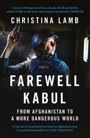 Farewell Kabul Paperback  by Christina Lamb