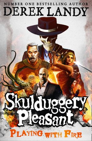 Playing With Fire (Skulduggery Pleasant, Book 2) Paperback  by Derek Landy