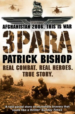 3 Para Paperback  by Patrick Bishop