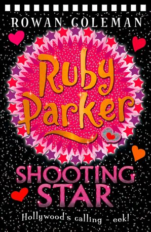 Ruby Parker: Shooting Star Paperback  by Rowan Coleman