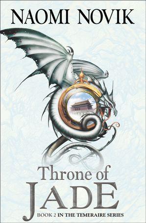 Throne of Jade Paperback  by Naomi Novik