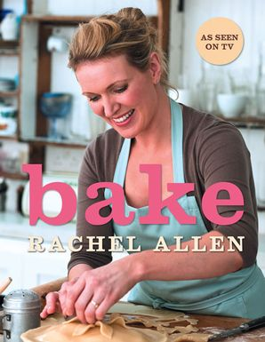 Bake Hardcover  by Rachel Allen