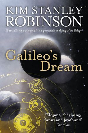 Galileo's Dream Paperback  by Kim Stanley Robinson