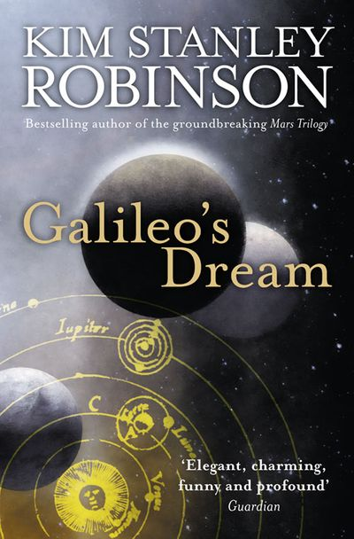 Galileo's Dream - Kim Stanley Robinson