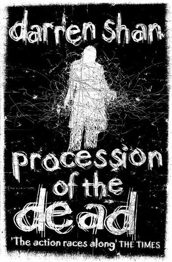 Procession of the Dead - Darren Shan